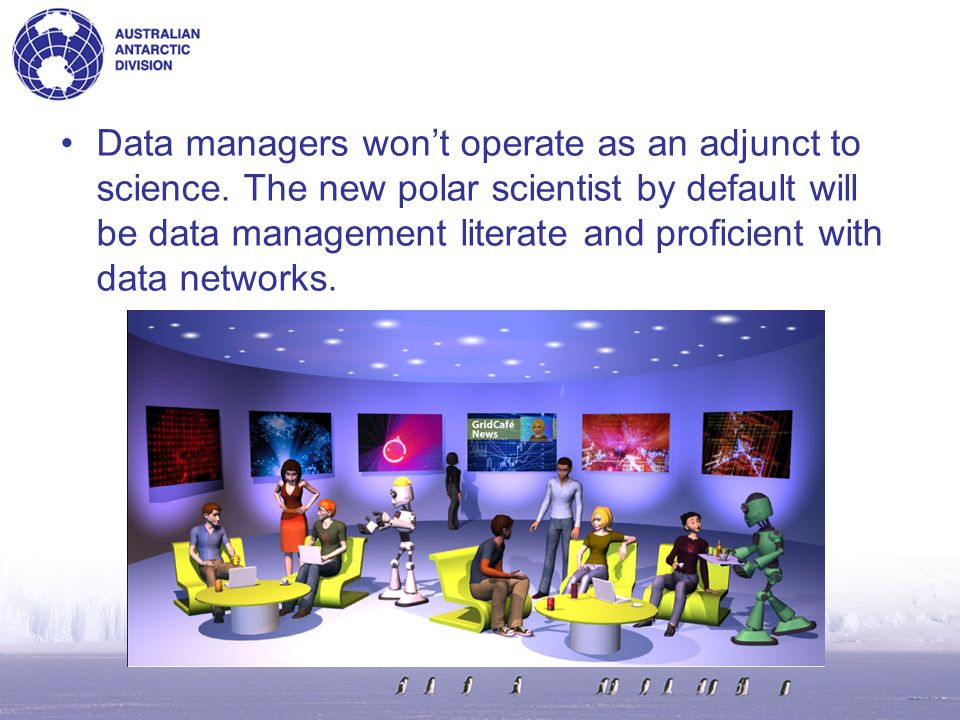Possible approach: –COMNAPs Data Management Expert Group (DMEG) reviews SCAR DIMS and Implementation Plan for its fit with COMNAP business objectives.