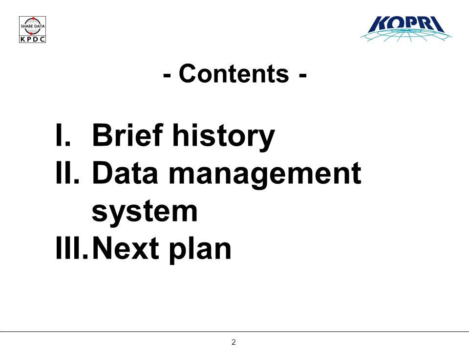 Establishing Korea Polar Data Center 13 II.Data Management System 4.