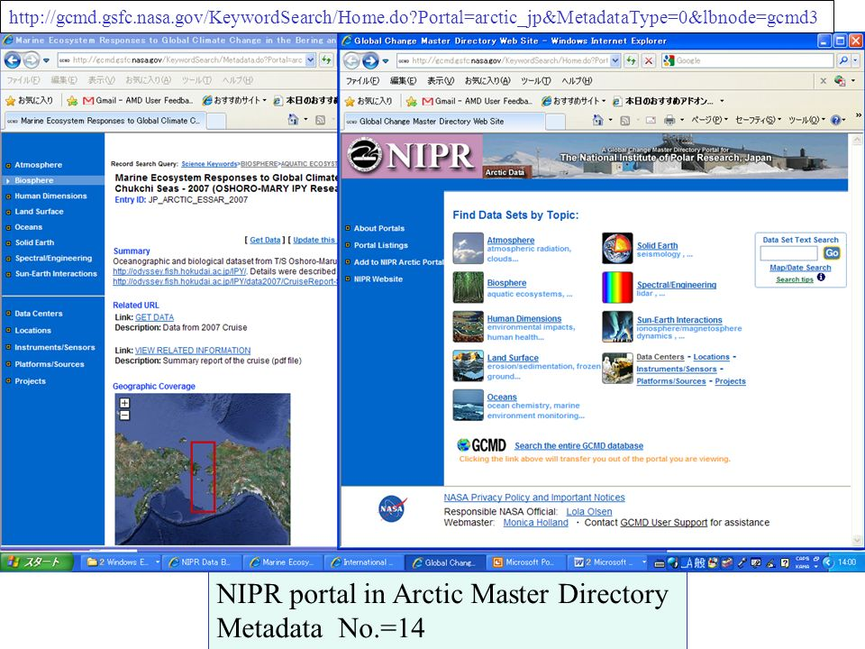 http://gcmd.gsfc.nasa.gov/KeywordSearch/Home.do?Portal=arctic_jp&MetadataType=0&lbnode=gcmd3 NIPR portal in Arctic Master Directory Metadata No.=14