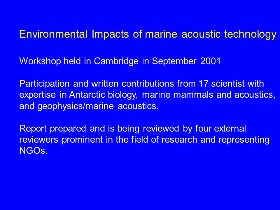 Environmental Impacts of marine acoustic technology 1.