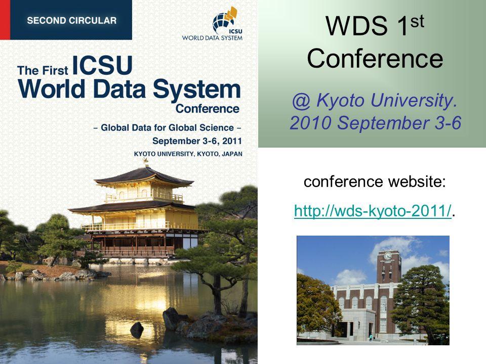 WDS 1 st Conference @ Kyoto University.