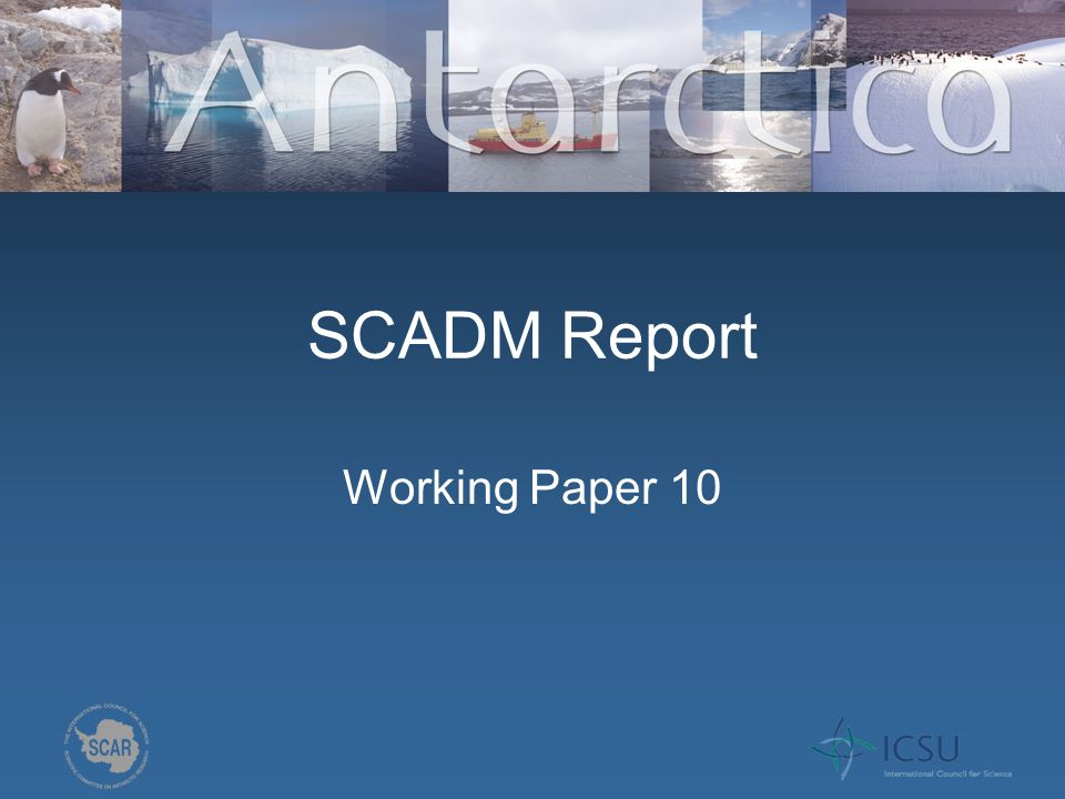 Overview SCAR Data and Information Management Strategy (DIMS) – endorsed Oct 2009.