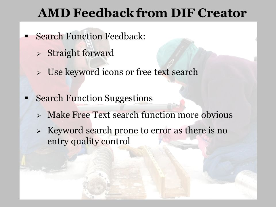 Search Function Feedback: Straight forward Use keyword icons or free text search Search Function Suggestions Make Free Text search function more obvio