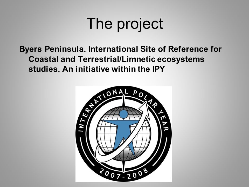 The project Byers Peninsula.