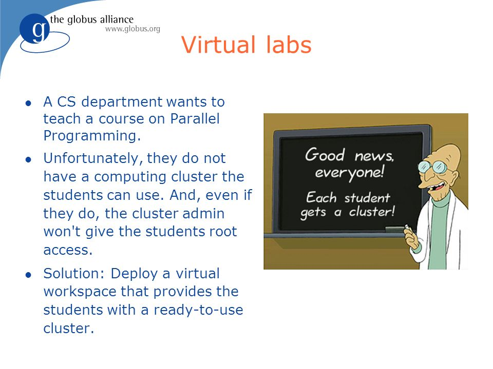 Virtual labs A CS department wants to teach a course on Parallel Programming.