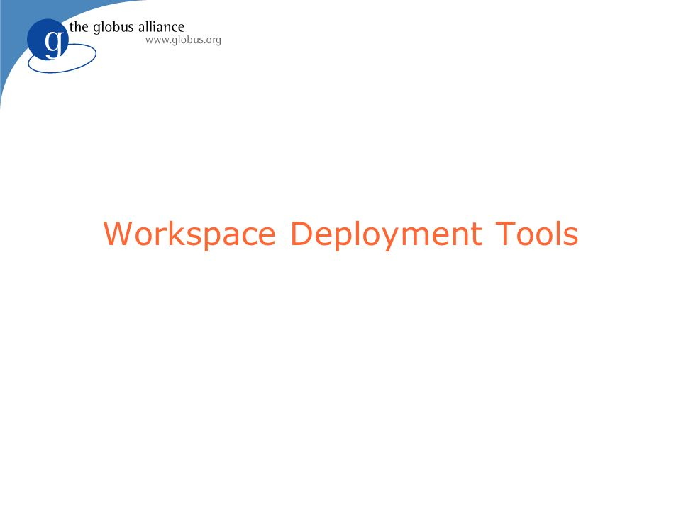 Workspace Deployment Tools