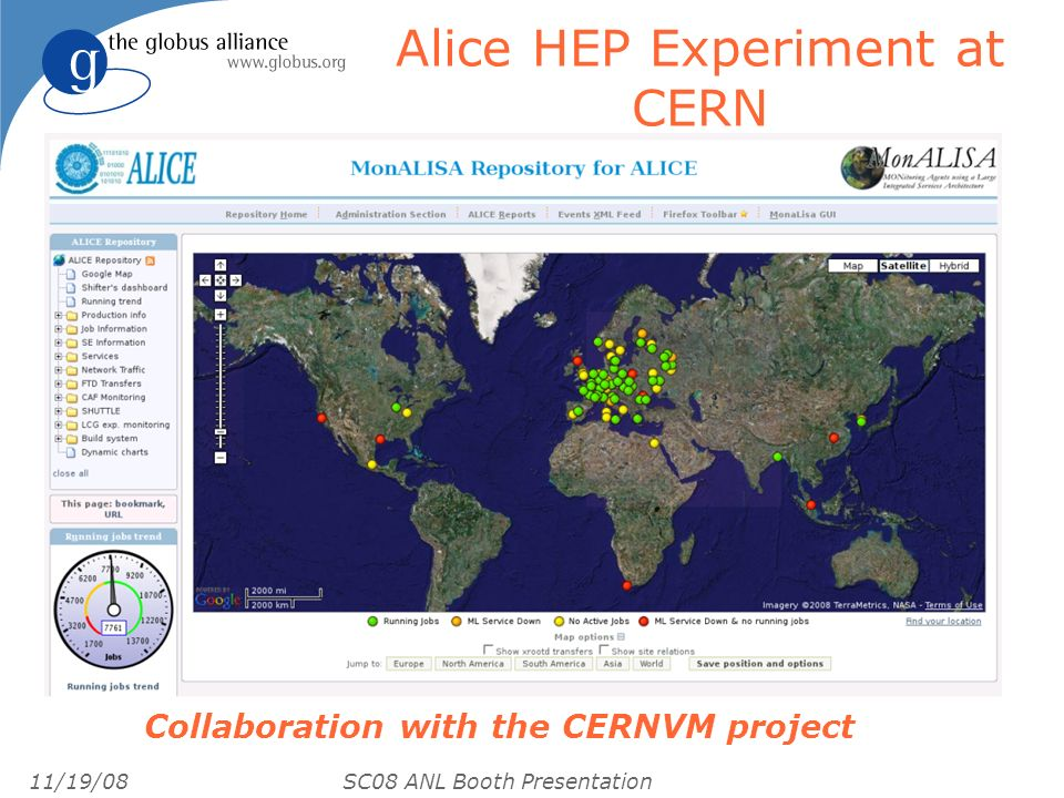 11/19/08 SC08 ANL Booth Presentation Alice HEP Experiment at CERN Collaboration with the CERNVM project