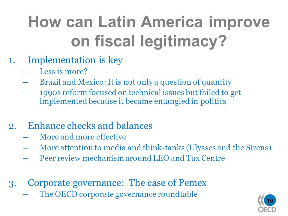 16 How can Latin America improve on fiscal legitimacy.