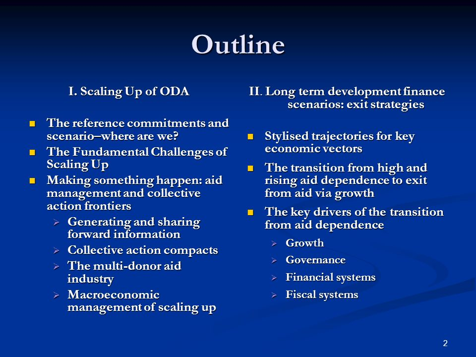 2 Outline I. Scaling Up of ODA The reference commitments and scenario–where are we? The reference commitments and scenario–where are we? The Fundament