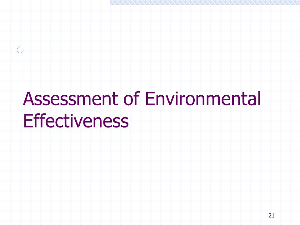 21 Assessment of Environmental Effectiveness