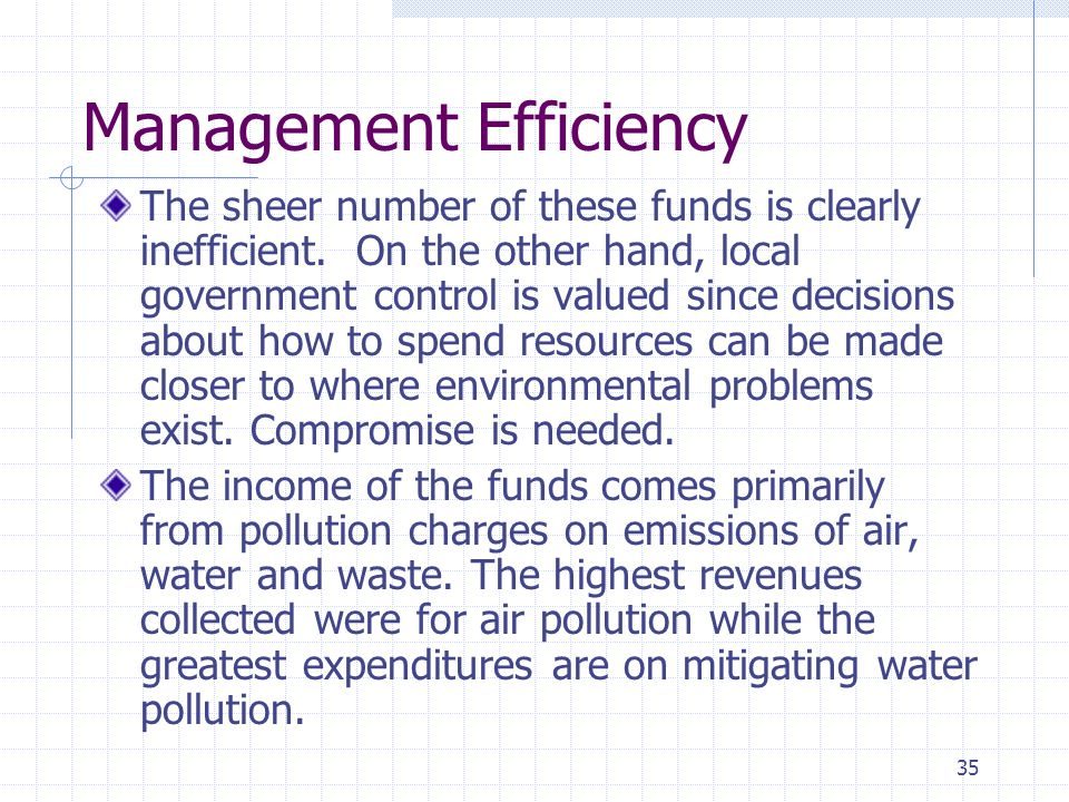 35 Management Efficiency The sheer number of these funds is clearly inefficient.