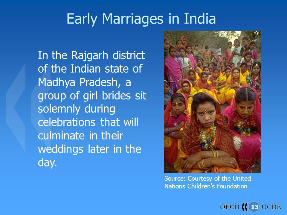 13 Early Marriages in India In the Rajgarh district of the Indian state of Madhya Pradesh, a group of girl brides sit solemnly during celebrations tha