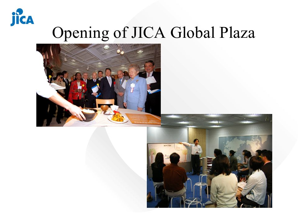 Opening of JICA Global Plaza