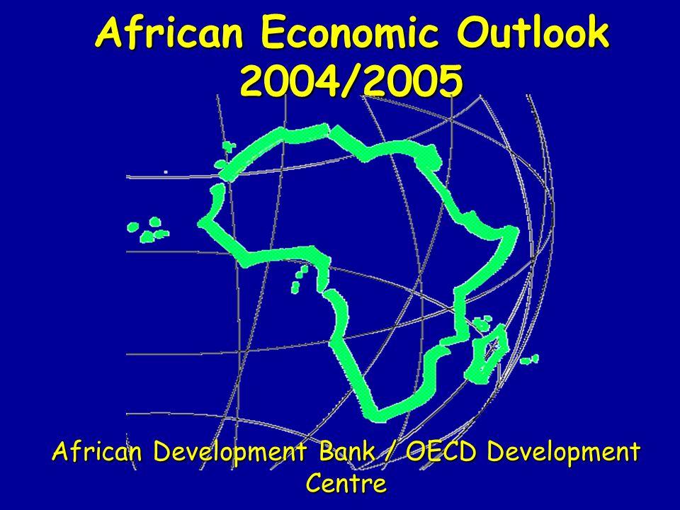 African Economic Outlook 2004/2005 African Development Bank / OECD Development Centre