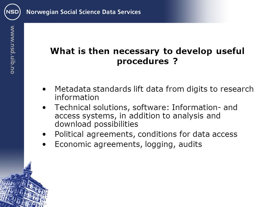 What is then necessary to develop useful procedures .