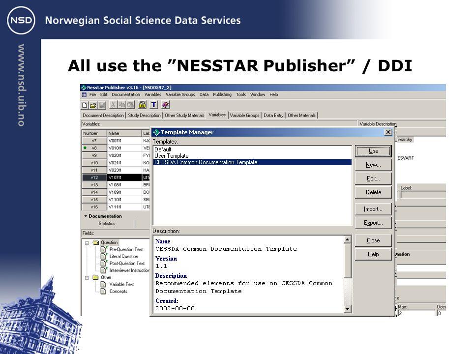 All use the NESSTAR Publisher / DDI
