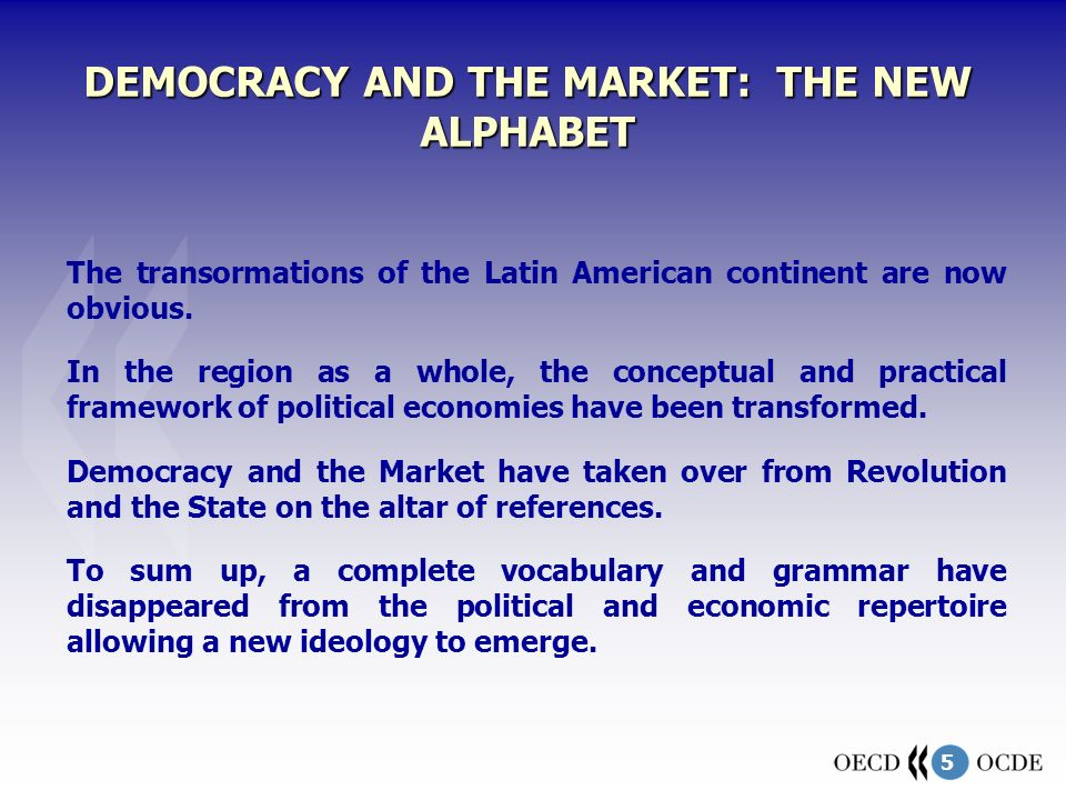 5 The transormations of the Latin American continent are now obvious.