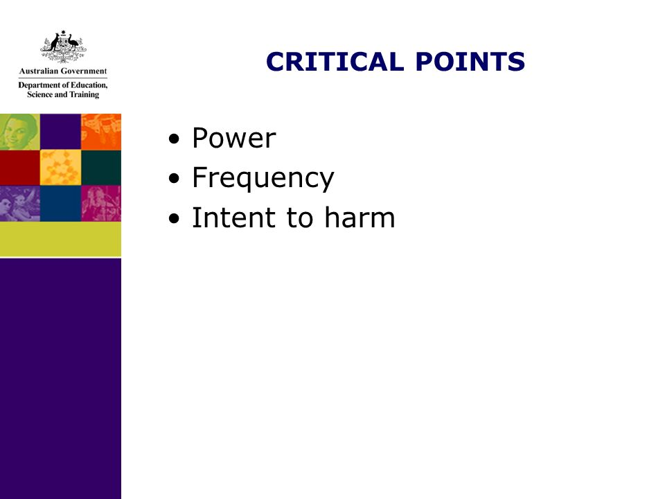 CRITICAL POINTS Power Frequency Intent to harm