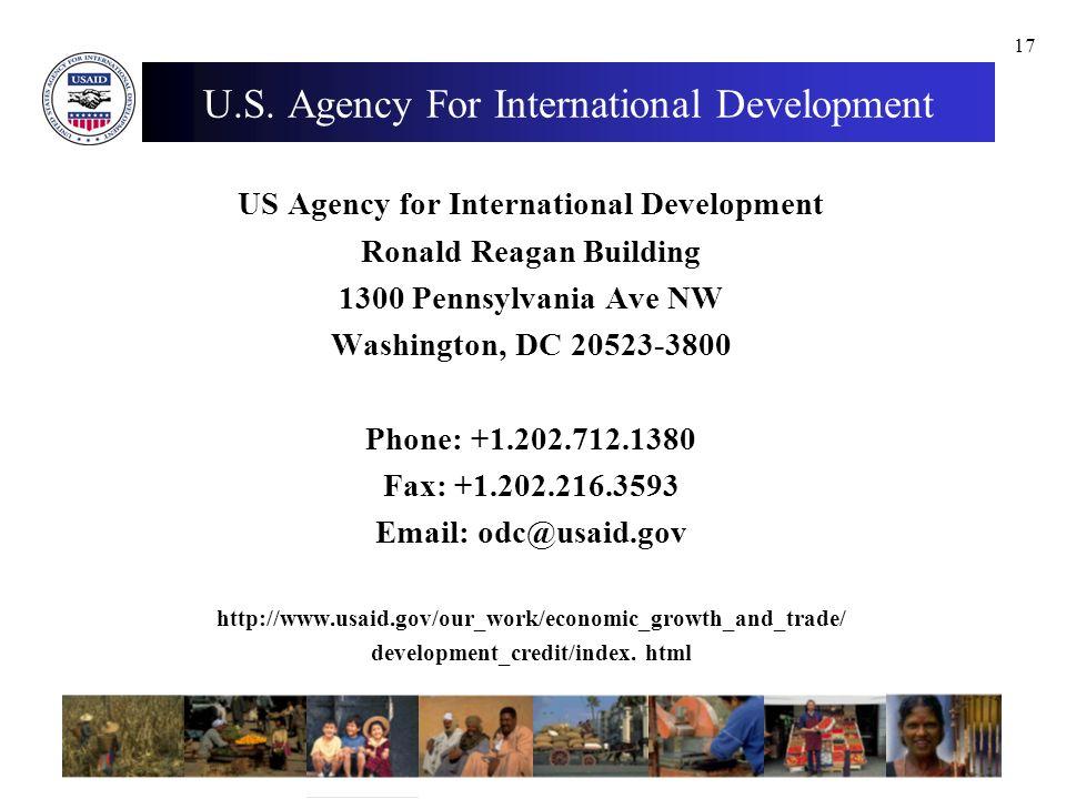 17 U.S. Agency For International Development US Agency for International Development Ronald Reagan Building 1300 Pennsylvania Ave NW Washington, DC 20