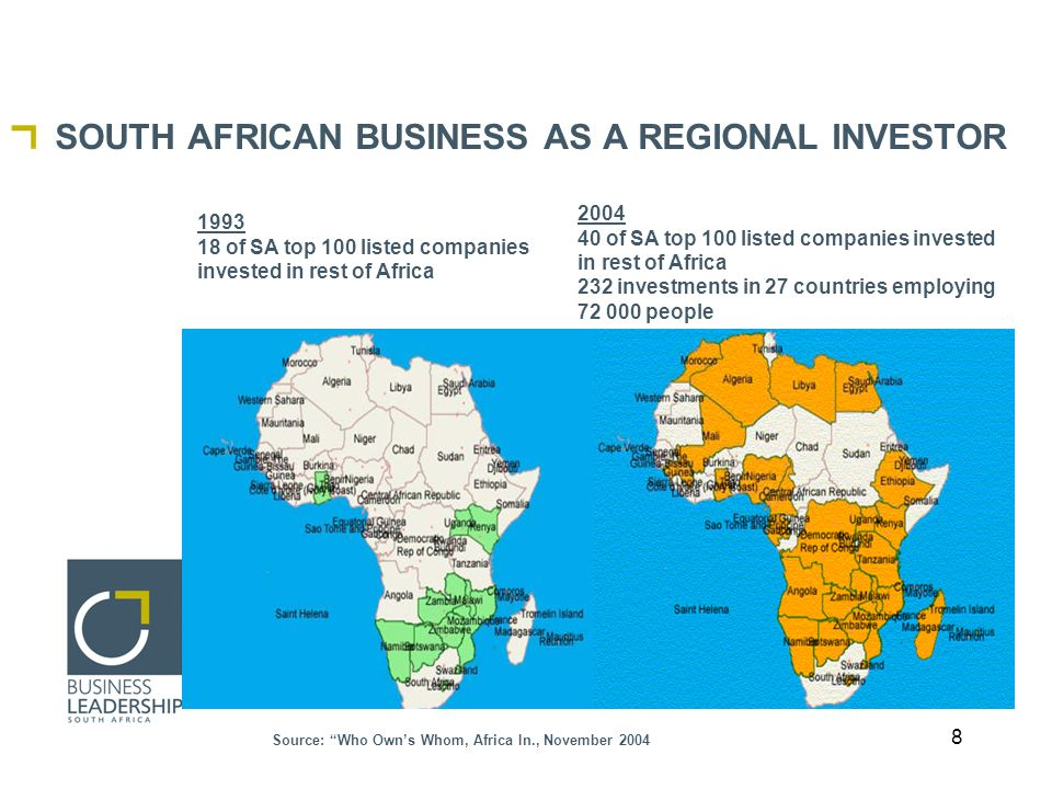 8 SOUTH AFRICAN BUSINESS AS A REGIONAL INVESTOR 1993 18 of SA top 100 listed companies invested in rest of Africa 2004 40 of SA top 100 listed companies invested in rest of Africa 232 investments in 27 countries employing 72 000 people Source: Who Owns Whom, Africa In., November 2004