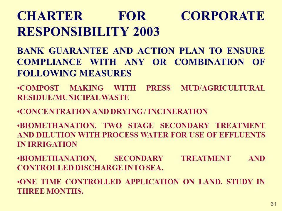 61 CHARTER FOR CORPORATE RESPONSIBILITY 2003 BANK GUARANTEE AND ACTION PLAN TO ENSURE COMPLIANCE WITH ANY OR COMBINATION OF FOLLOWING MEASURES COMPOST