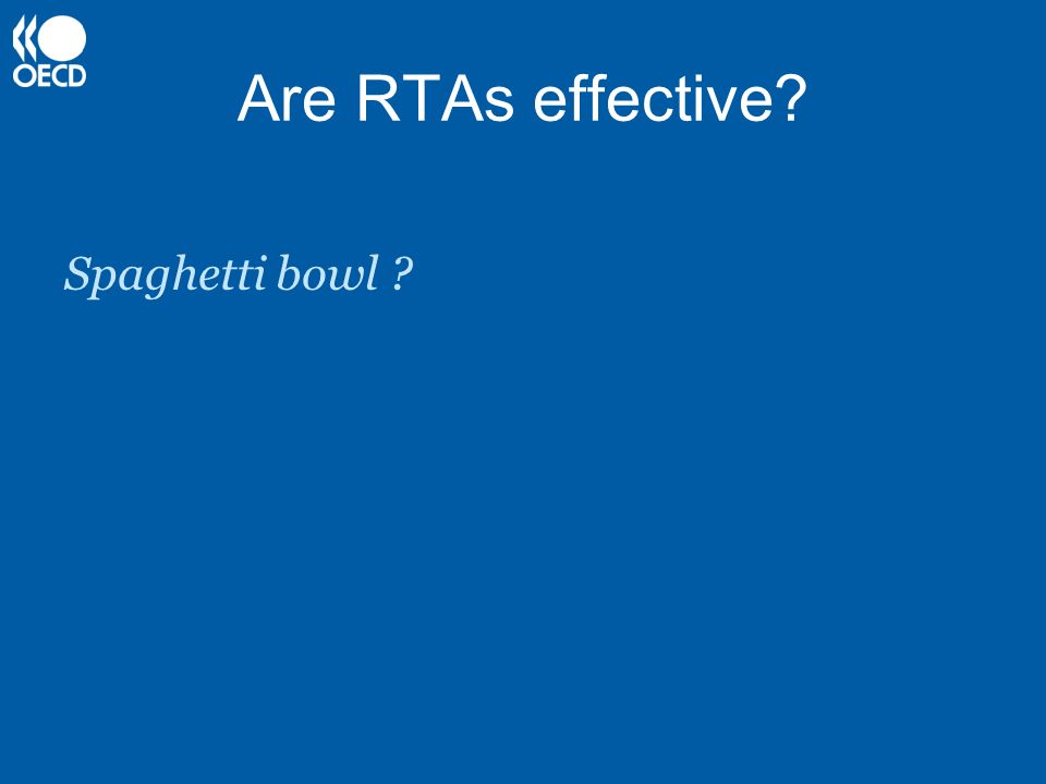 Are RTAs effective? Spaghetti bowl ?
