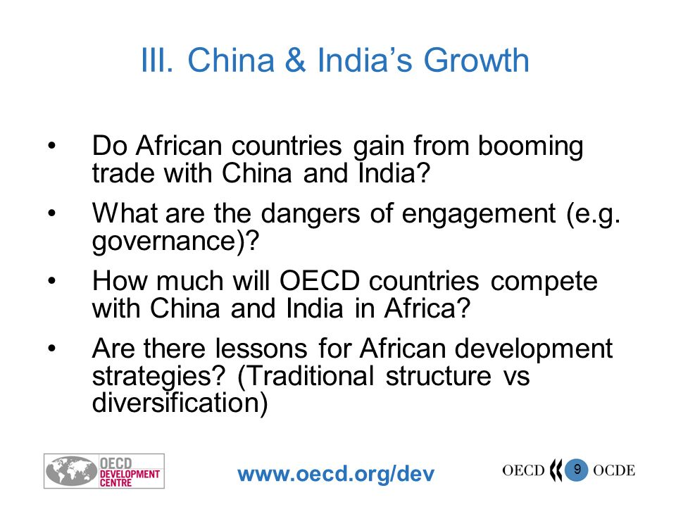 www.oecd.org/dev 9 Do African countries gain from booming trade with China and India.