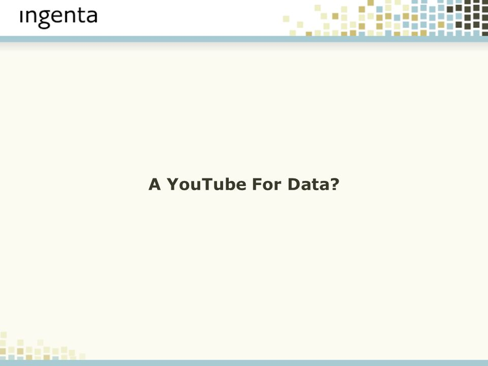A YouTube For Data