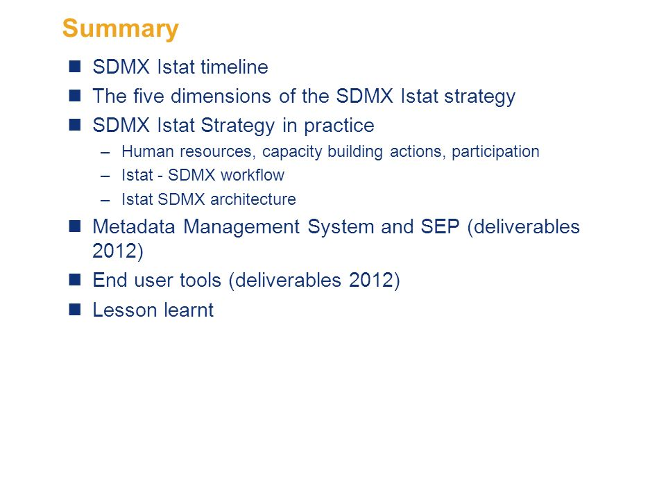 2 Summary SDMX Istat timeline The five dimensions of the SDMX Istat strategy SDMX Istat Strategy in practice –Human resources, capacity building actio