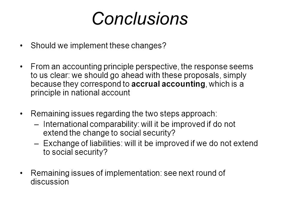Conclusions Should we implement these changes.