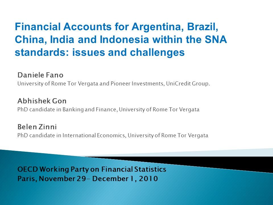 Daniele Fano University of Rome Tor Vergata and Pioneer Investments, UniCredit Group.