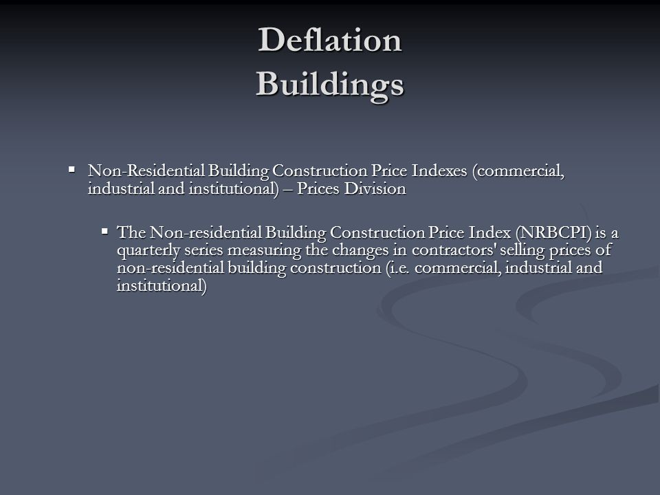 Non-Residential Building Construction Price Indexes (commercial, industrial and institutional) – Prices Division Non-Residential Building Construction