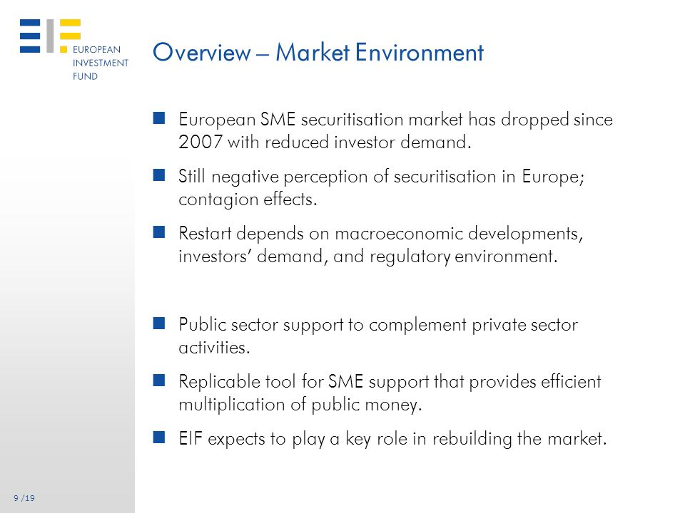 8 /19 Overview – Why SME Loan Securitisation.