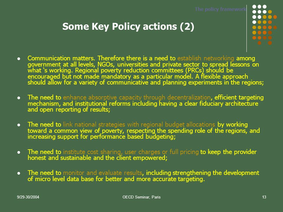 9/29-30/2004OECD Seminar, Paris13 Some Key Policy actions (2) Communication matters.