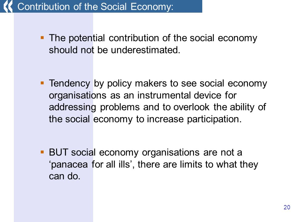 20 The potential contribution of the social economy should not be underestimated.