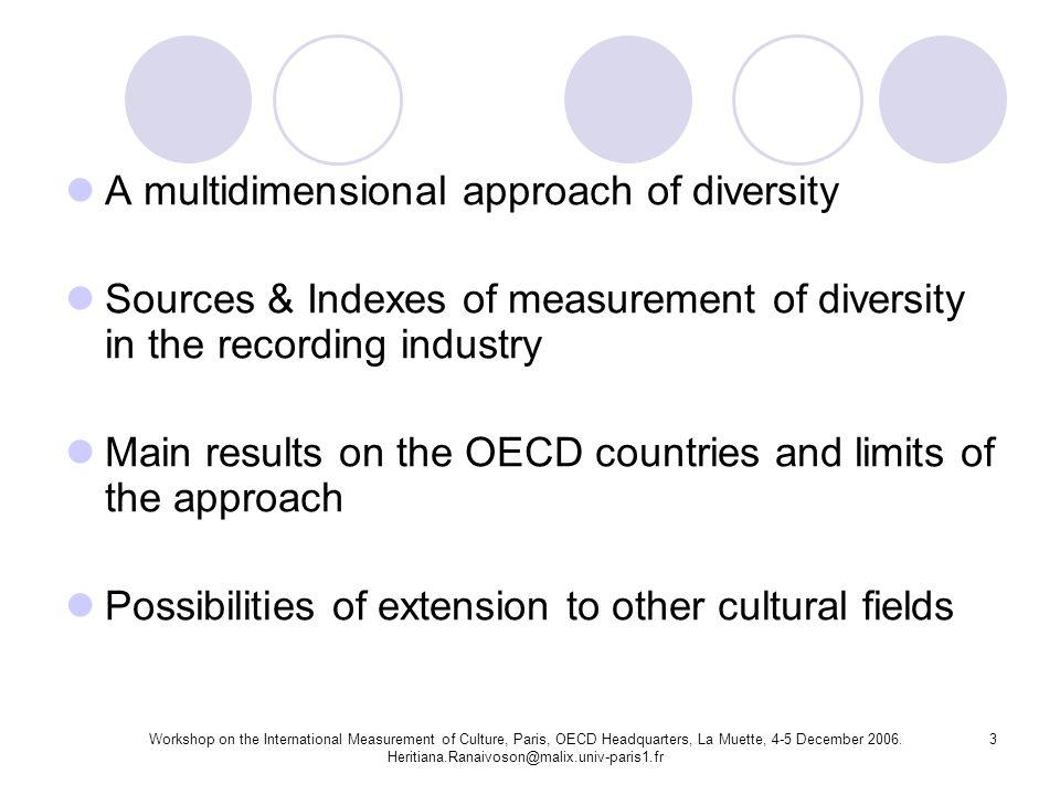 Workshop on the International Measurement of Culture, Paris, OECD Headquarters, La Muette, 4-5 December 2006.