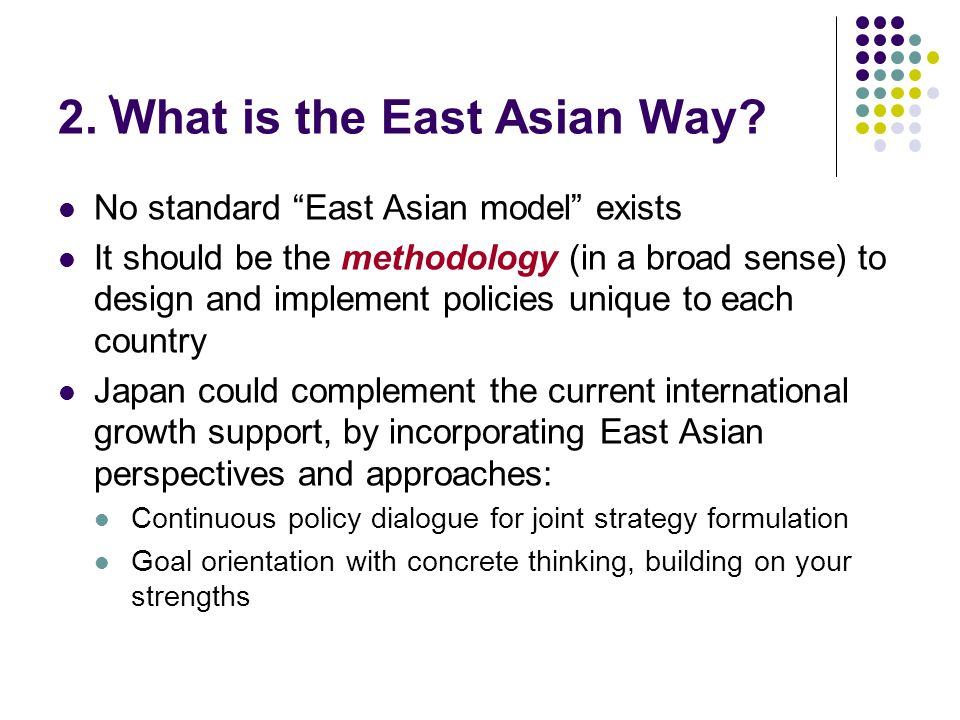 2. What is the East Asian Way.