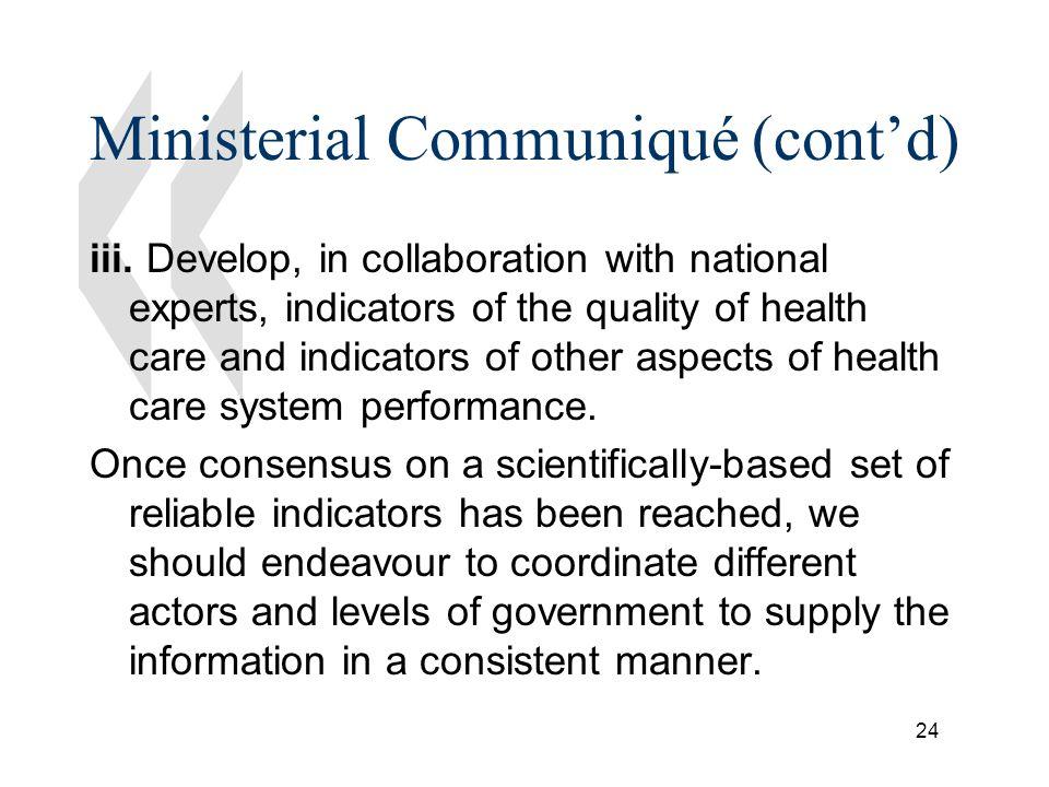 24 Ministerial Communiqué (contd) iii.