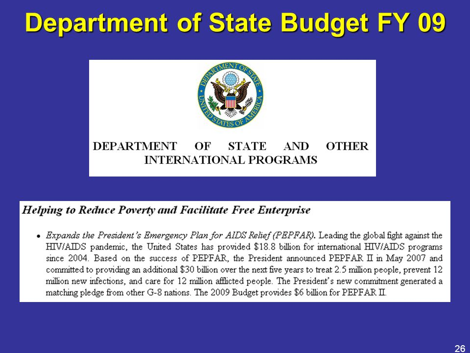 26 Department of State Budget FY 09