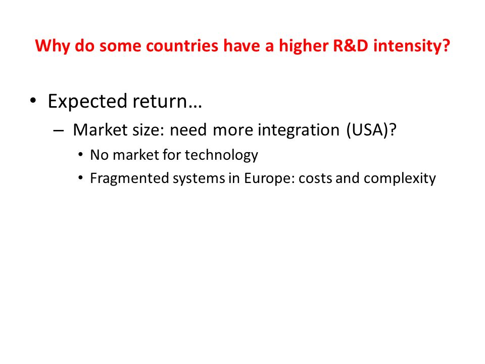 Why do some countries have a higher R&D intensity.