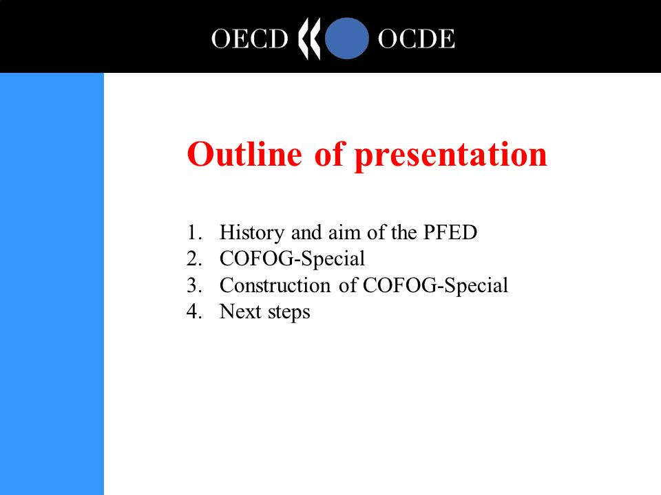 Outline of presentation 1.