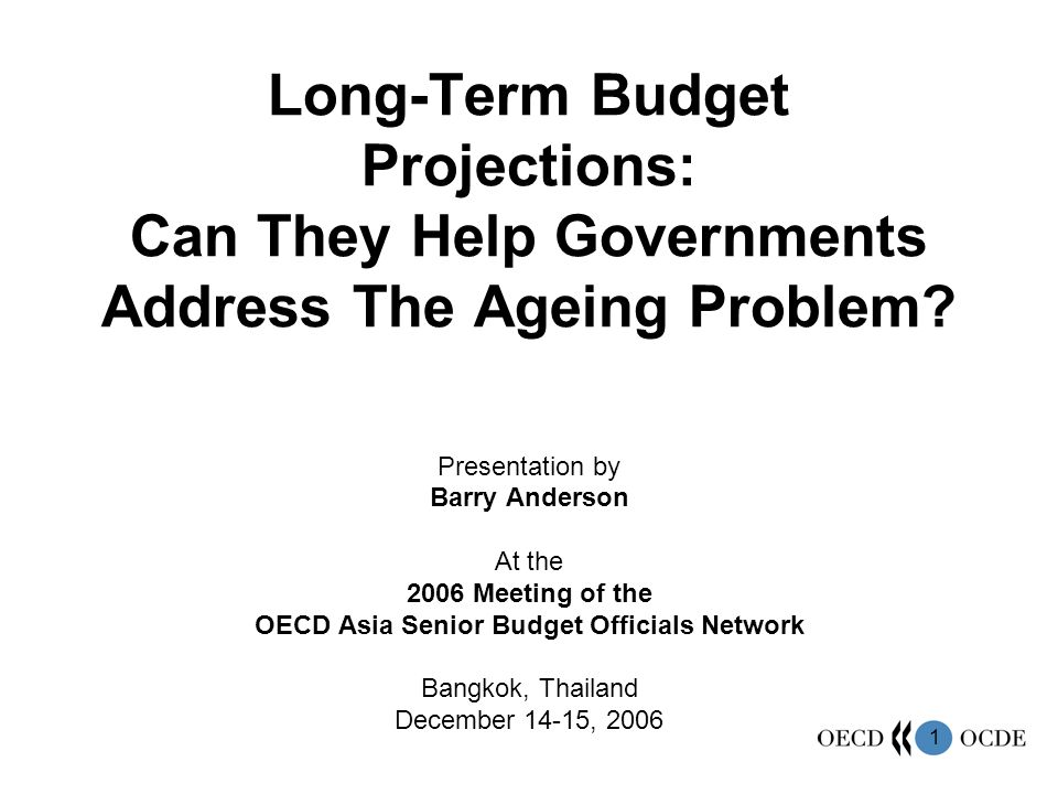 2 Outline Goals of Presentation Why do long-term projections.