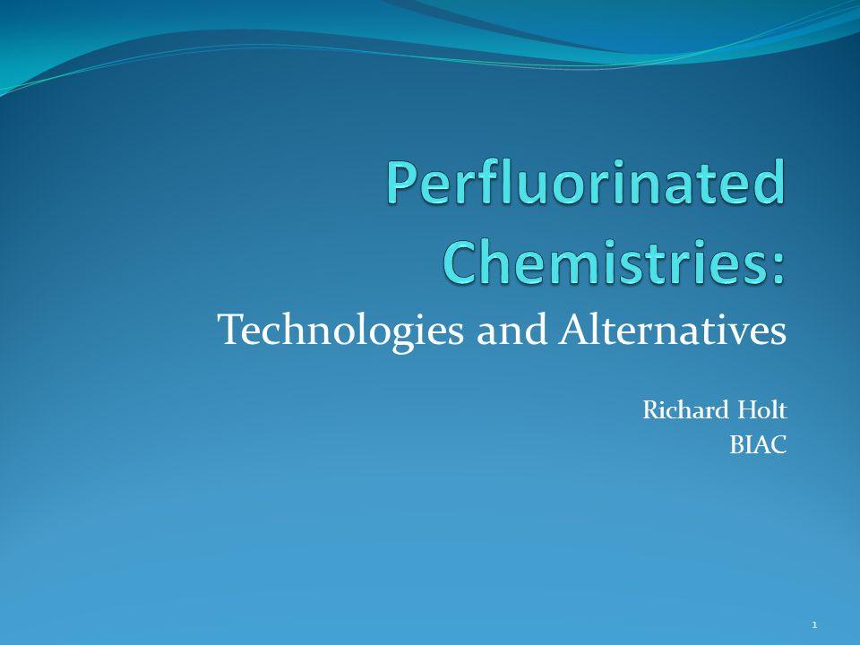 Technologies and Alternatives Richard Holt BIAC 1