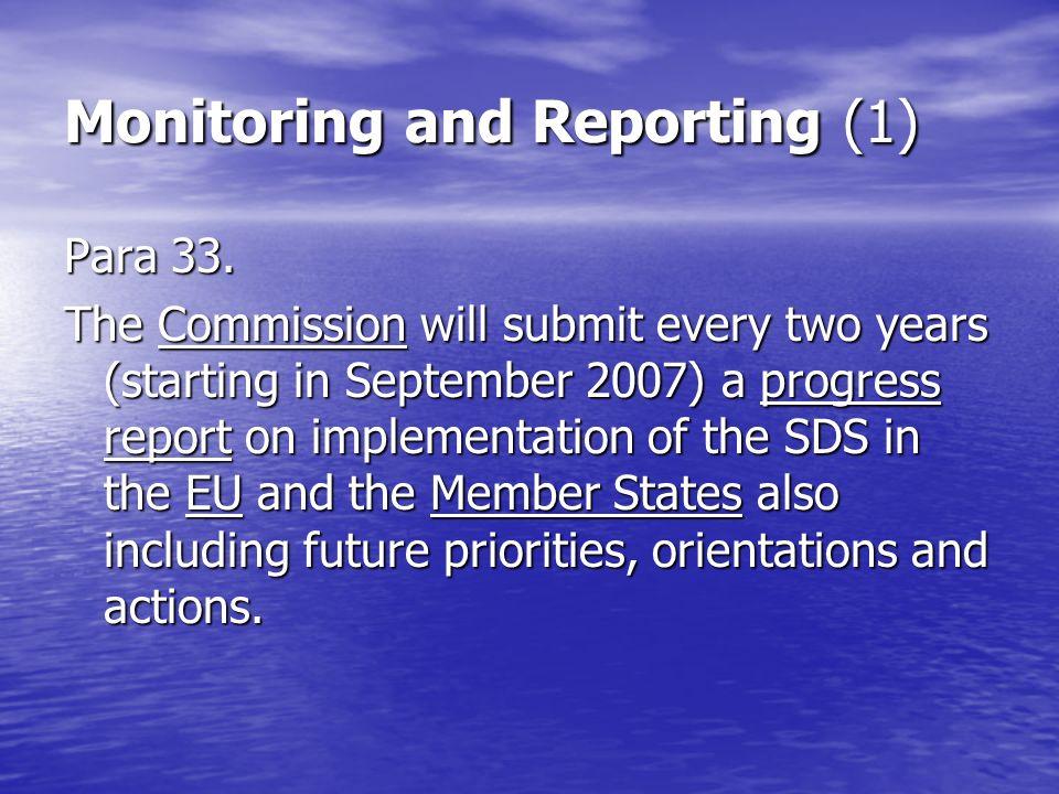 Monitoring and Reporting (1) Para 33.
