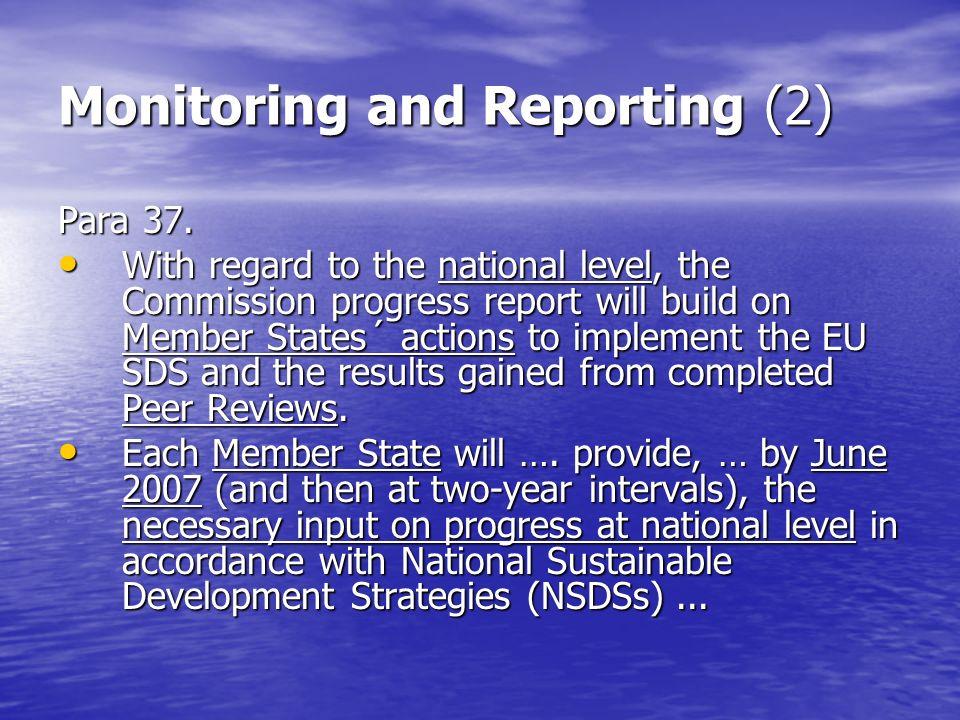 Monitoring and Reporting (2) Para 37.