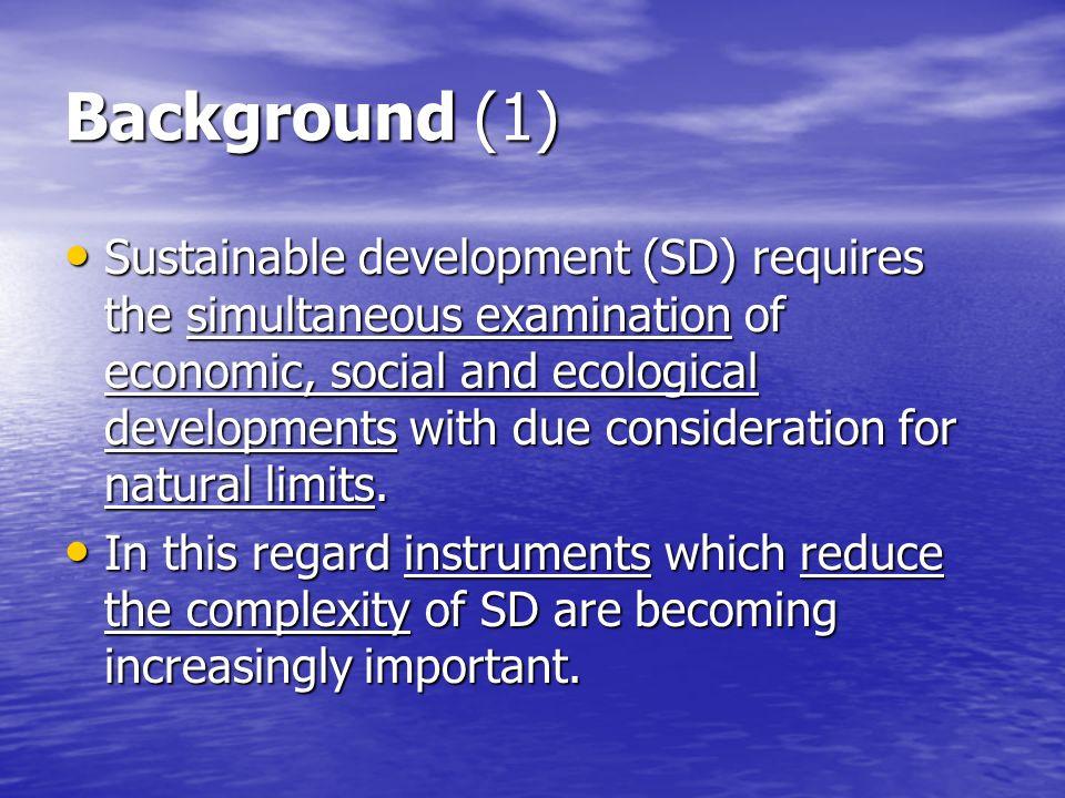 Background (2) SD needs concretisation for implementation.