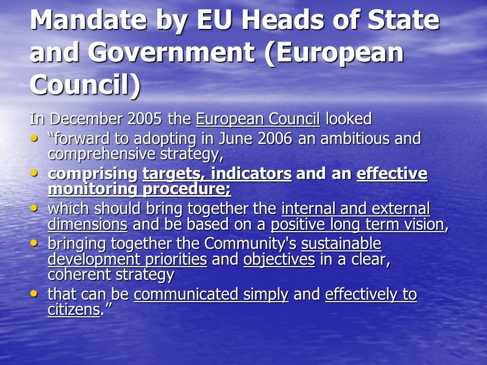 EU approach on SD and SDIs (1) The selection of indicators serves as a basis for the monitoring of progress with regard to existing targets and objectives.