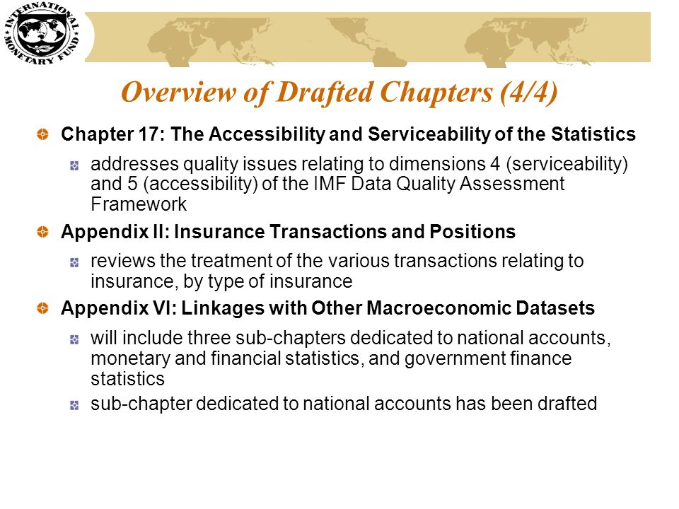 Overview of Drafted Chapters (4/4) Chapter 17: The Accessibility and Serviceability of the Statistics addresses quality issues relating to dimensions