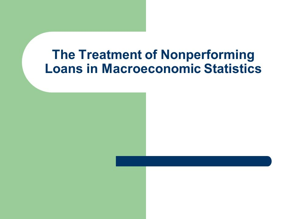 The Treatment of Nonperforming Loans in Macroeconomic Statistics