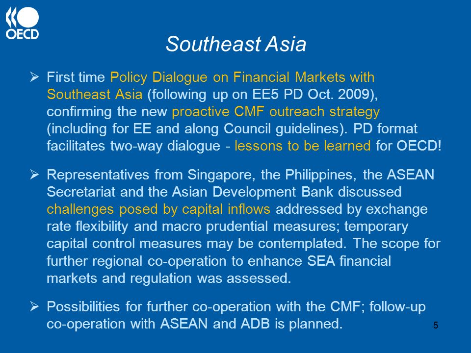 Southeast Asia First time Policy Dialogue on Financial Markets with Southeast Asia (following up on EE5 PD Oct.
